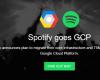 spotify goes gcp